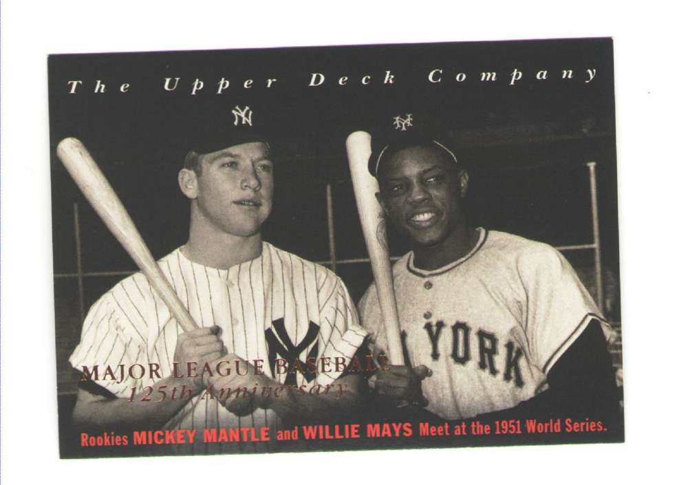 1994 Upper Deck All-Time Heroes 125th Anniversary 10 Willie Mays & Mickey Mantle