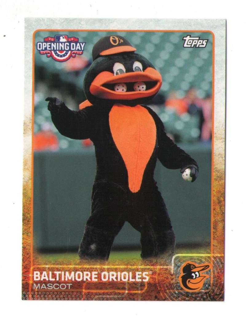 2015 Topps Opening Day Mascots - BALTIMORE ORIOLES