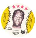 1976 Blank Back Disc - MILWAUKEE BREWERS    HANK AARON