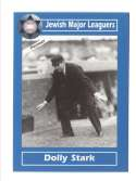 2006 Jewish Major Leaguers Update #37 Dolly Stark (Umpire)