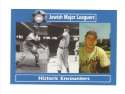 2006 Jewish Major Leaguers Update #47 Historic Encounters