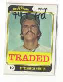 1974 TOPPS TRADED - PITTSBURGH PIRATES Team Set