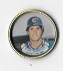 1987 Topps Coins - CHICAGO CUBS Team Set