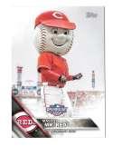 2016 Topps Opening Day Mascots - CINCINNATI REDS