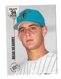 1994 Stadium Club Draft Picks - FLORIDA MARLINS